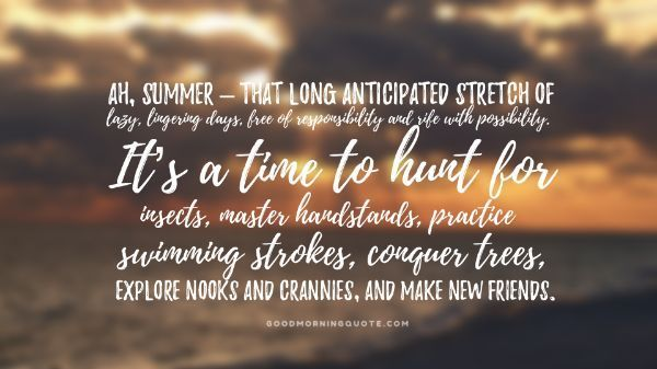 68 Best Short Summer Quotes about Vacation   Summer quotes ...