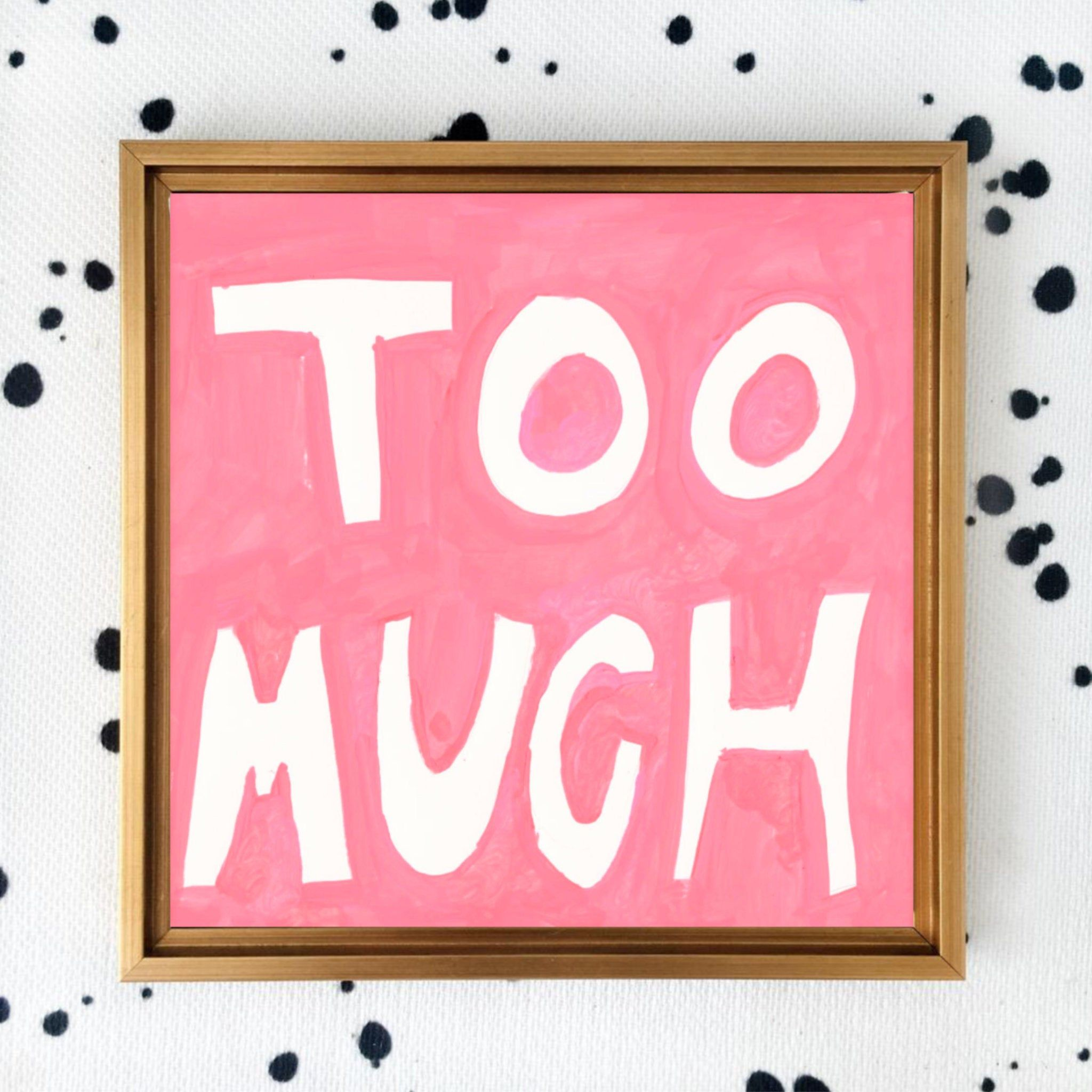 Too Much Art Print In 2020 College Wall Art Etsy Art Prints Art Collage Wall