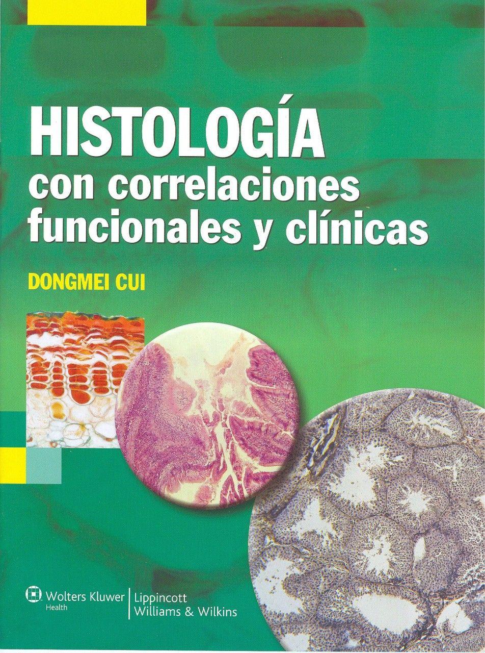 Histología con correlaciones funcionales y clínicas. 2011. http://www.thepoint.lww.com/Book/Show/168300 http://kmelot.biblioteca.udc.es/record=b1466985~S12*gag