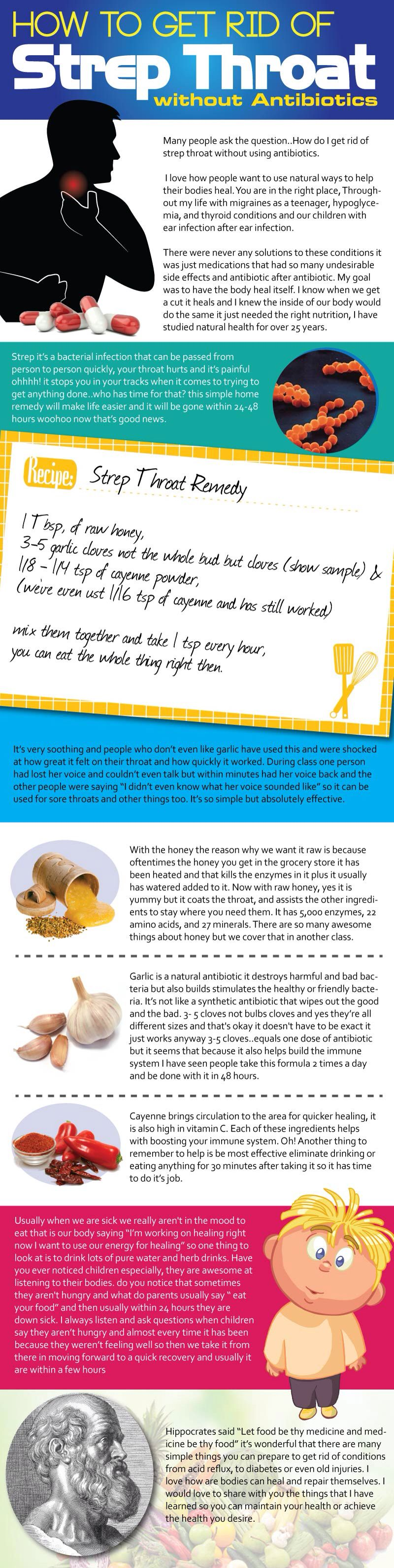 Killed my strep in 1 day last year. Natural Strep Throat Remedy: 1 Tbsp, of  raw honey (coats) ; ⅛ - ¼ tsp of cayenne powder (increases circulation for  ...
