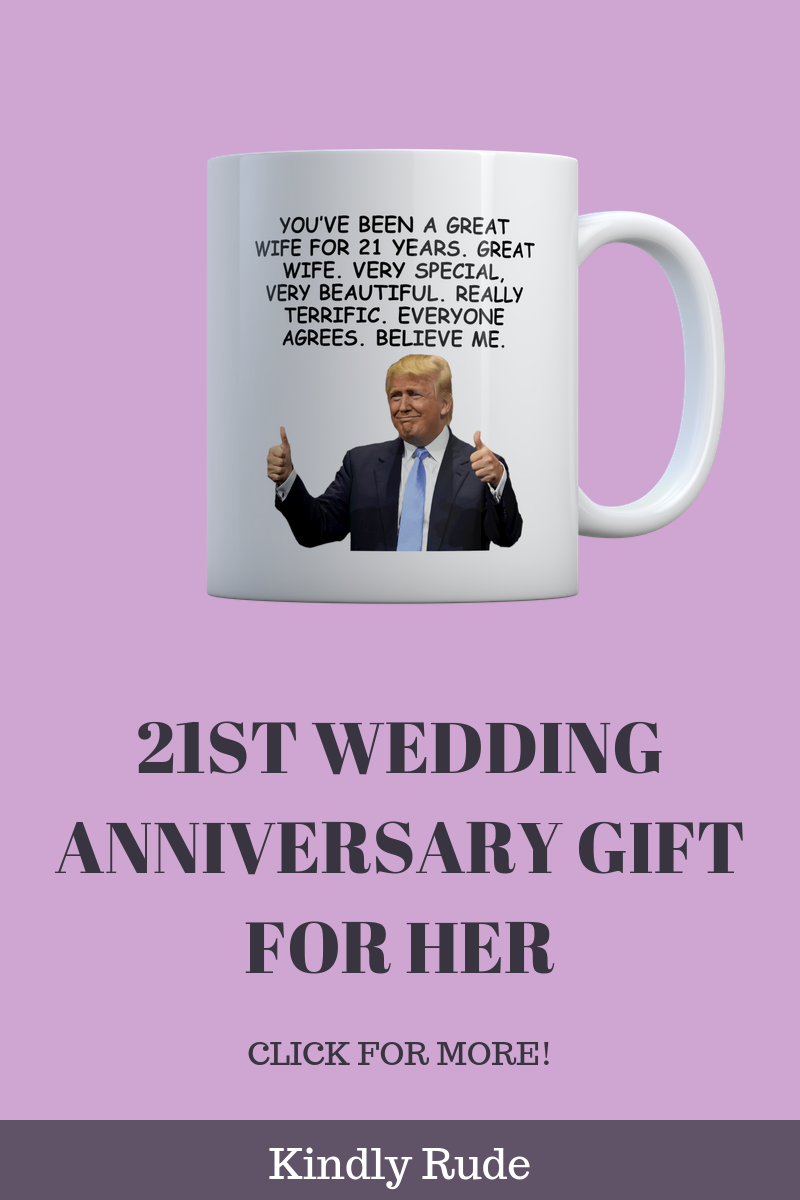 This is the funniest 21st anniversary gift ever. If you