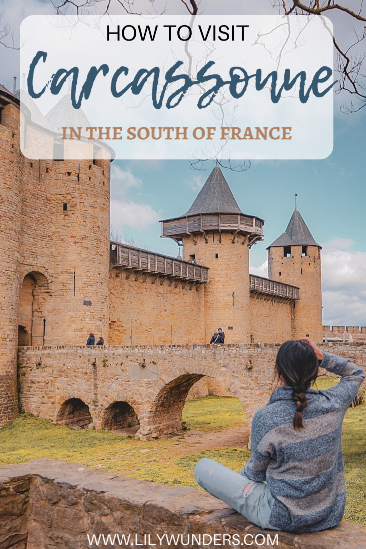 How to Visit Carcassonne in the South of France