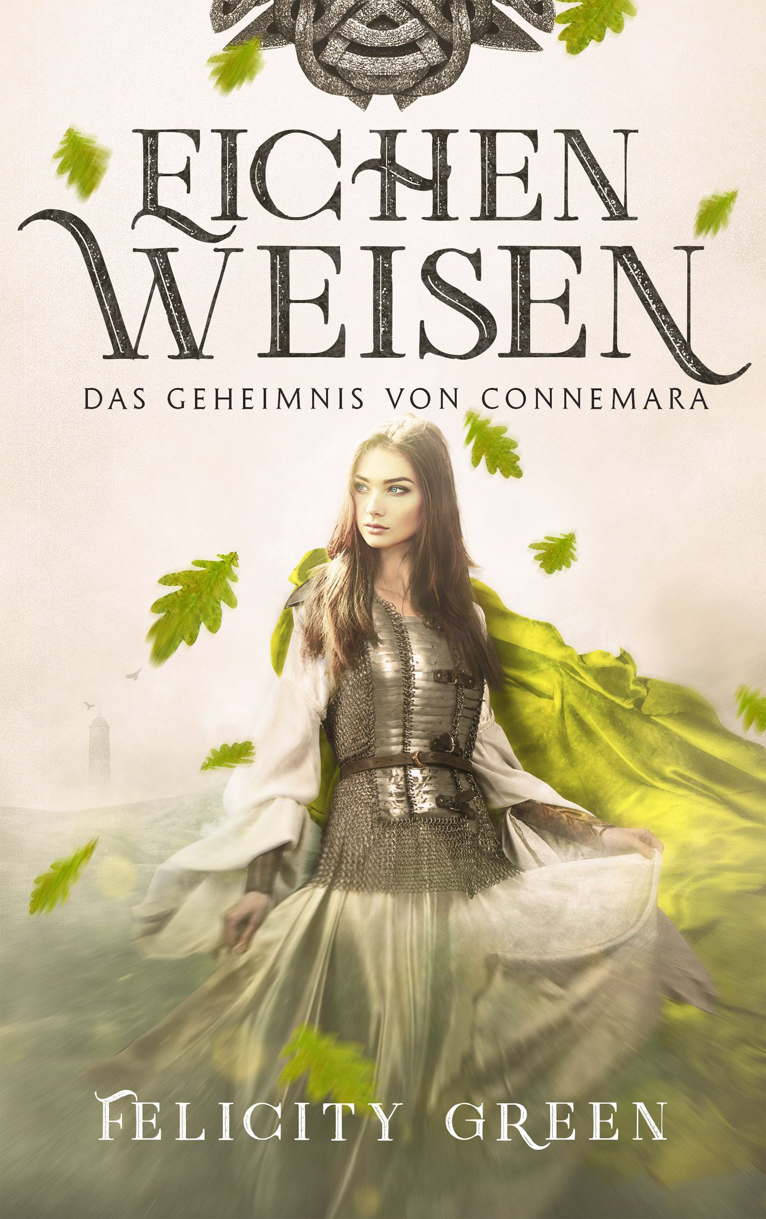 EICHENWEISEN, Band 1 der Romantic-Fantasy-Serie DAS