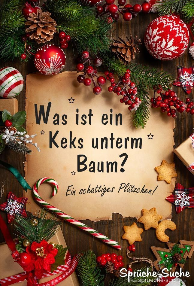 Was ist ein Keks unterm Baum - Lustiger Spruch zu Weihnachten - Sprüche-Suche