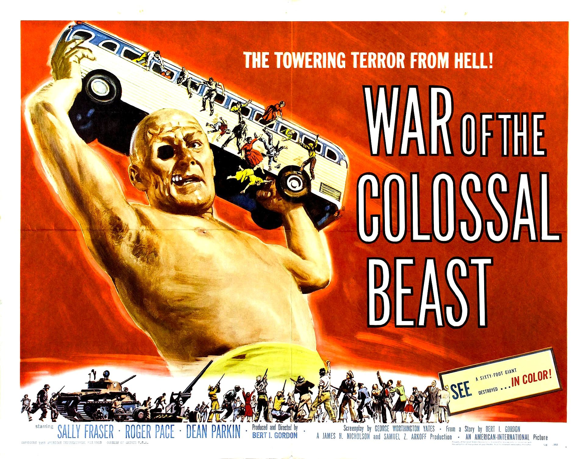 """1958's War of the Colossal Beast was a direct sequel to """"The Amazing Colossal Man."""" Sacrificing a lot of the first film's lead character's sense of humanity, the sequel featured a lot more stomping and such."""