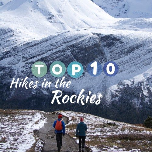 Heading the the Canadian Rockies? From two people that have spent a lot of time there, here are the ABSOLUTE  top 10 hikes to do!  Canada, Road trip
