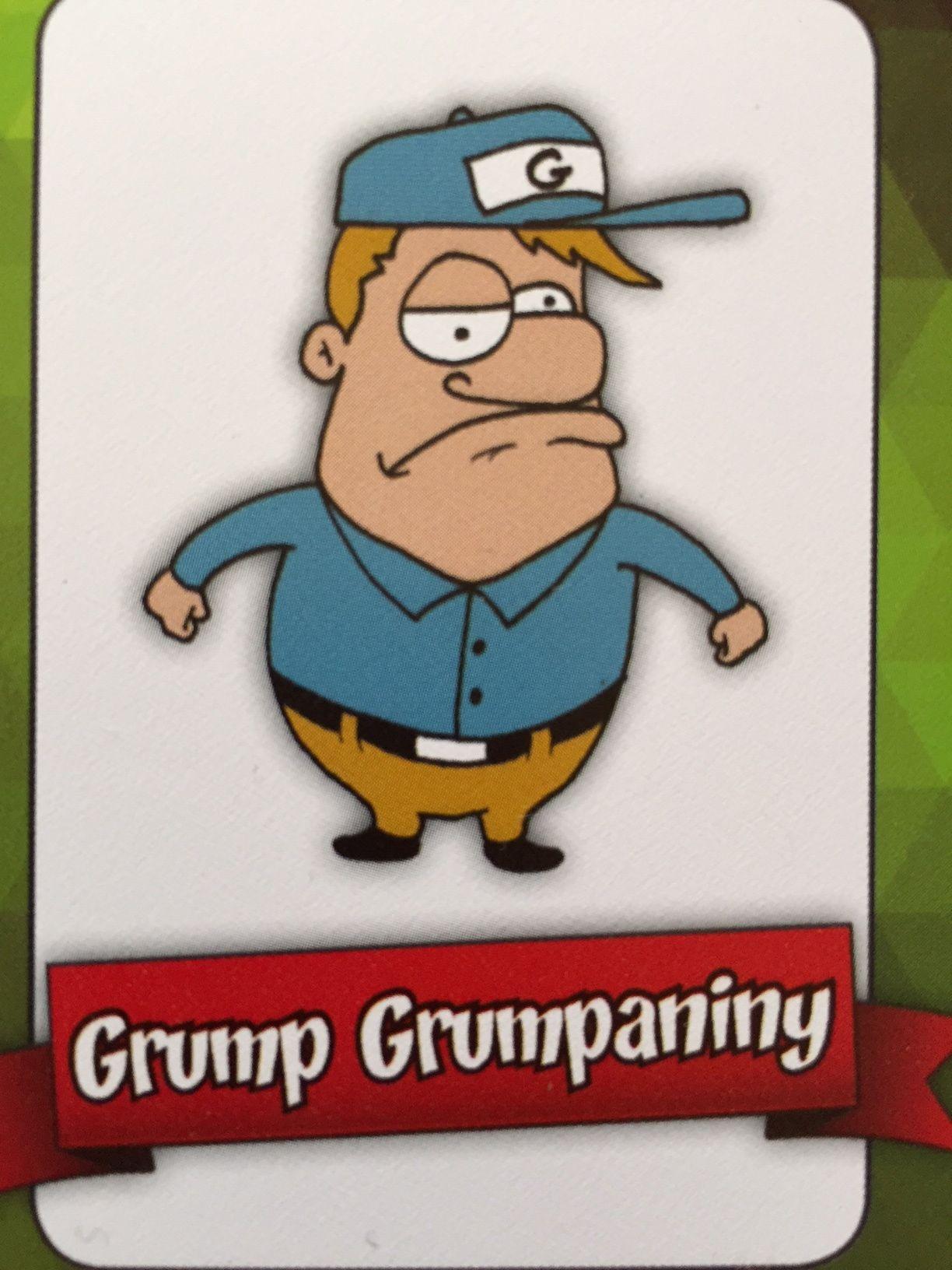 Grumpy Grumpaniny I Put People In Grumpy Moods