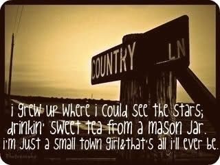 Countrygirl I Grew Up Where I Could See The Stars Drinkin Sweet