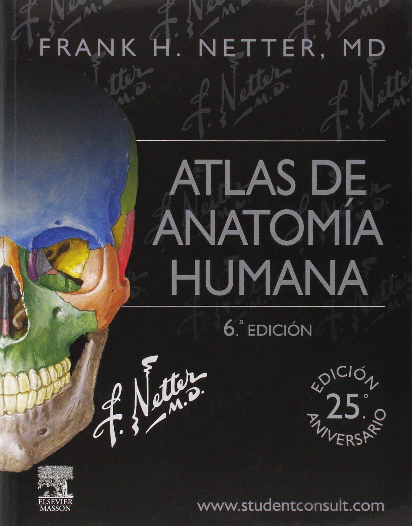 Atlas de anatomía humana / Frank H. Netter | Livro Anatomia ...