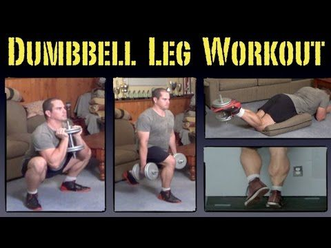 Home Leg Workout with Dumbbells - YouTube | A Just Legs | Leg