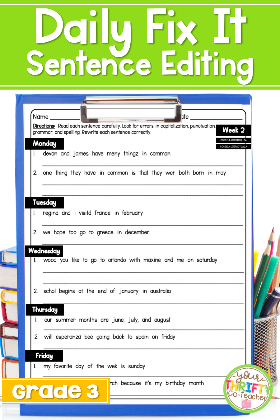 Daily Fix It Sentence Editing For 3rd Grade Sentence Editing Daily Oral Language Sentences [ 1350 x 900 Pixel ]