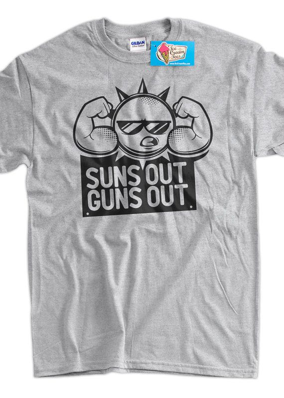 510712f4f Funny Work Out Shirt Suns Out Guns Out Tshirt Gym Weight LIfting Summer Shirt  T-Shirt Tee Shirt Mens