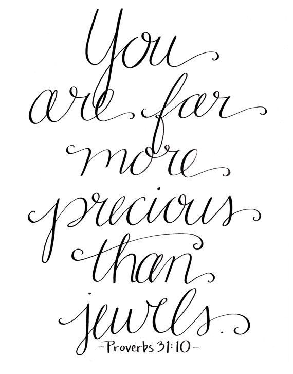 You are Far More Precious Than Jewels / Proverbs 31:10 / Mother's Day / by HandwrittenWord, $10.00 / 8x10