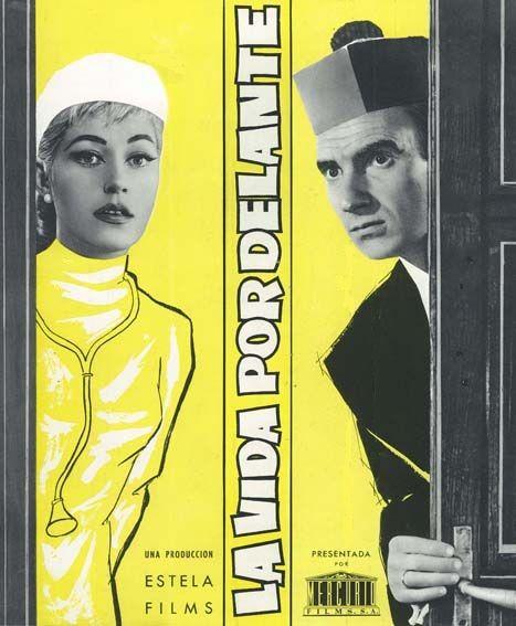 La Vida Por Delante 1958 De Fernando Fernan Gomez Tt0051163 Cine Latino Carteles De Cine Cine