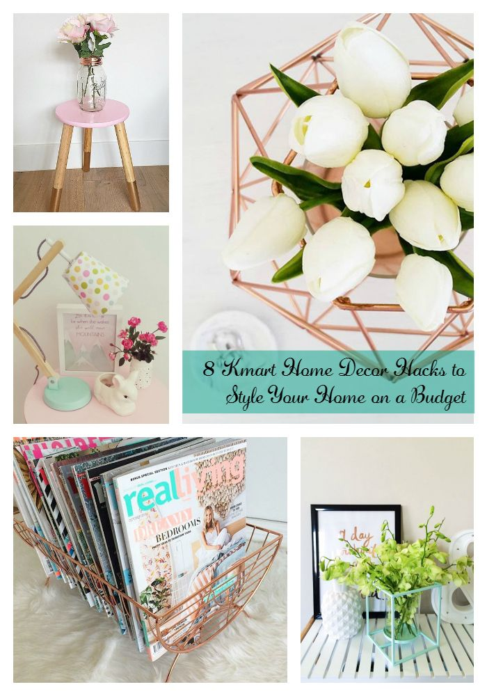 8 kmart home decor hacks to style your home on a budget for Room decor hacks