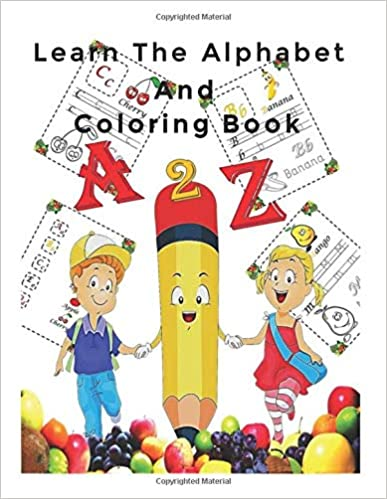 Learn The Alphabet And Coloring Book Fun With Letters Words Colors And Fruits Kids Coloring Activity Coloring Books Learning The Alphabet Color Activities