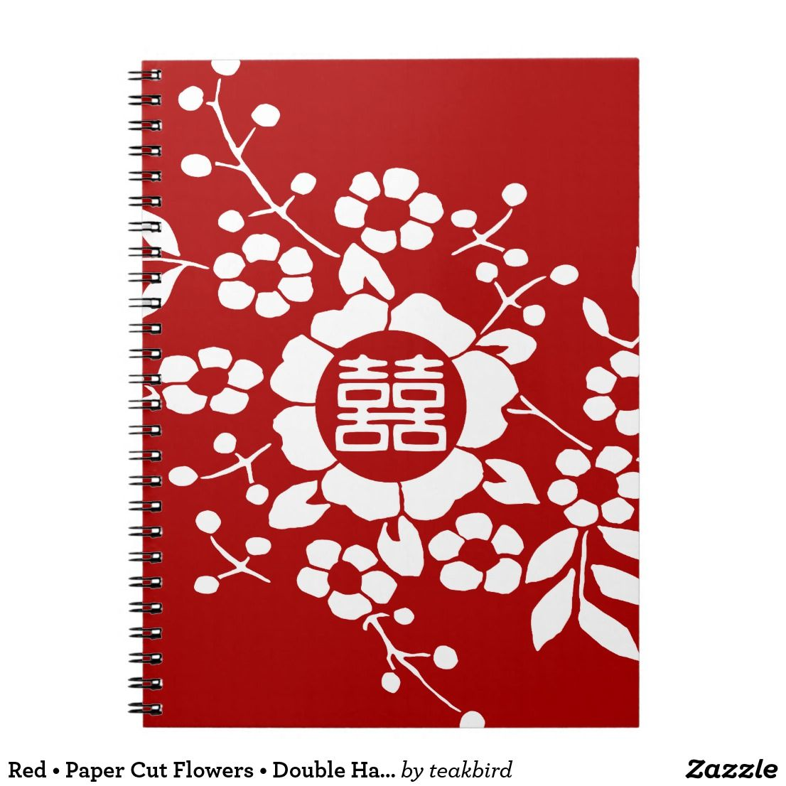 Red • Paper Cut Flowers • Double Happiness Notebook | Stuff I\'ve ...