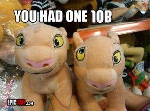 you had 1 job...