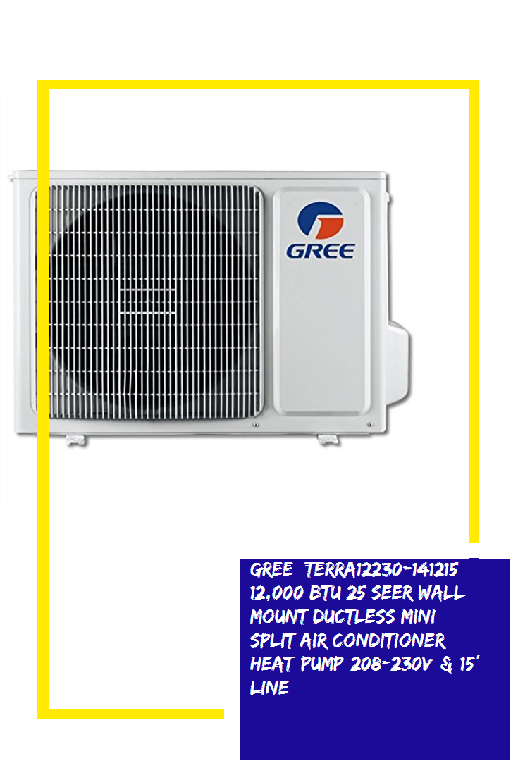 Gree Terra12230 141215 12 000 Btu 25 Seer Wall Mount Ductless Mini Split Air Conditioner Heat Pump 208 230v 15 Line