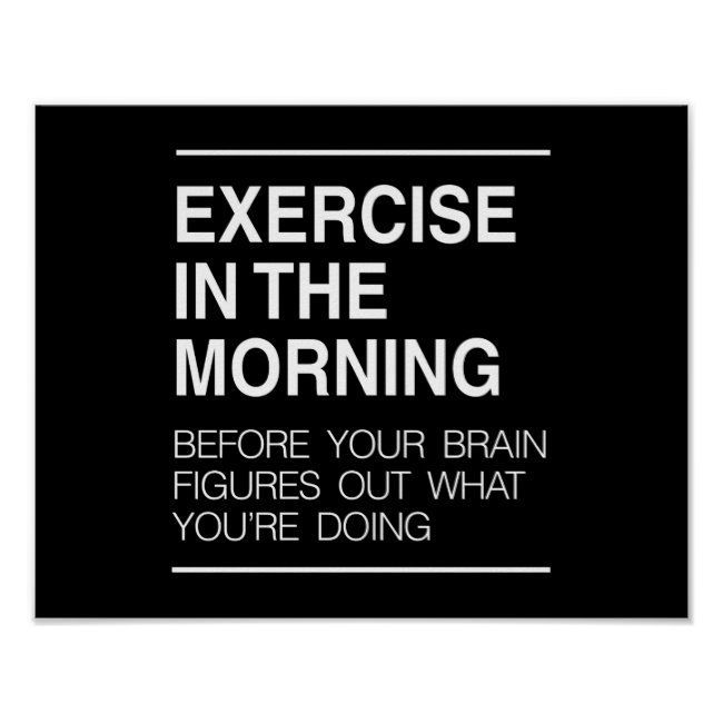 Exercise in the Morning Poster Affiliate | exercise in the morning motivation #exercise #in #the #mo...