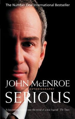 Serious by John McEnroe on Anobii, eBook £4.99. This autobiography, his first, covers an awesome tennis career, marriage to movie star Tatum O'Neal and where arguably the greatest tennis player of all time goes from here. This is SERIOUS. #wimbledon