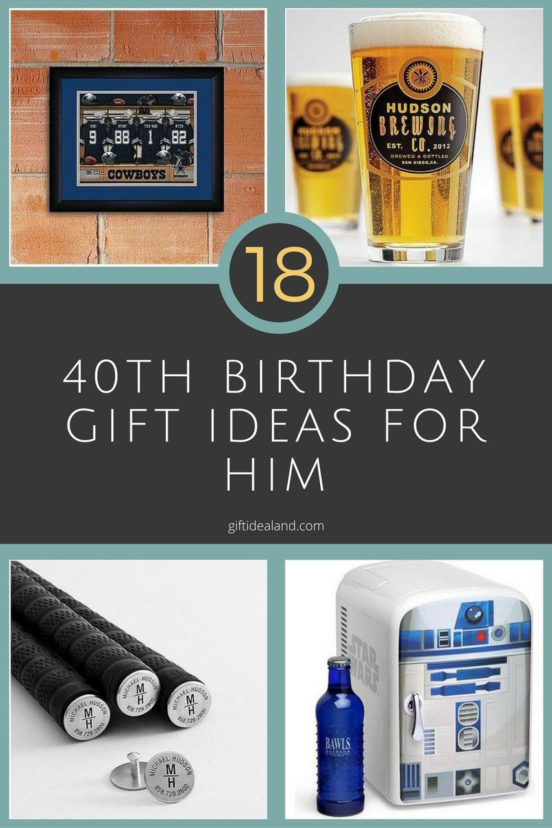 18 Great 40th Birthday Gifts For Men Him Dad Brother Uncle