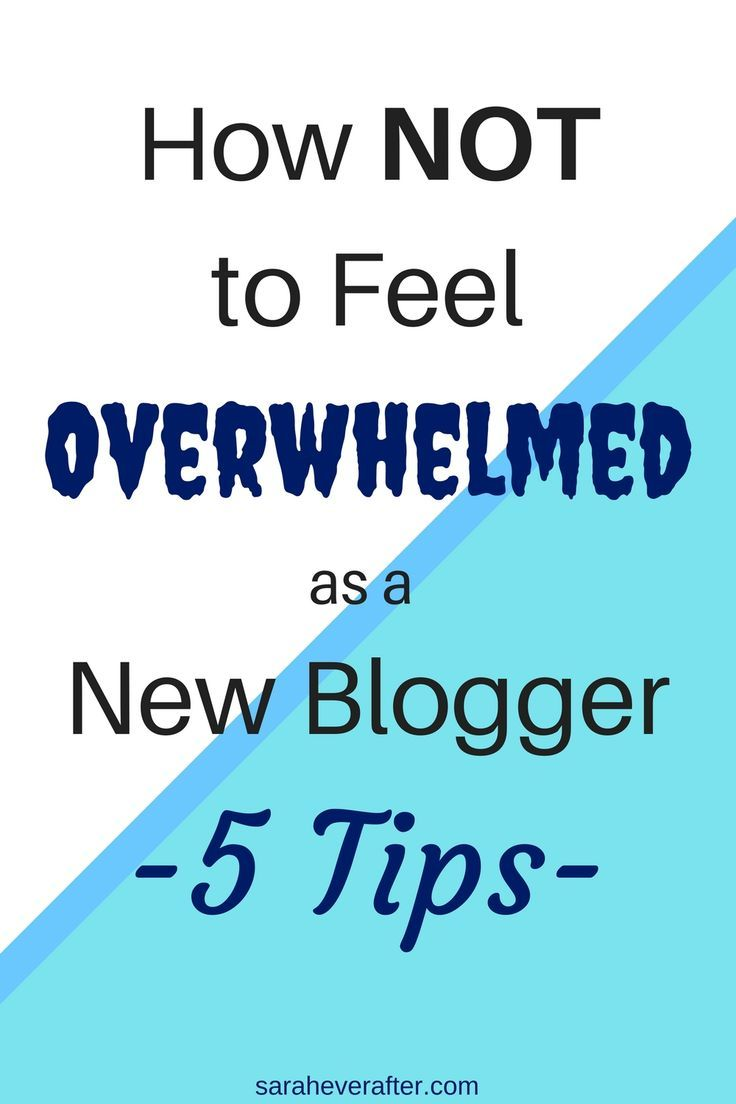 It's so easy to feel overwhelmed when you're getting started as a blogger - these 5 tips can help you cope so that you succeed with your new blog!