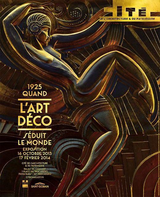 Exposition 1925, quand l'Art Déco séduit le monde à la Cité de l'architecture et du patrimoine du 16 octobre 2013 au 3 mars 2014