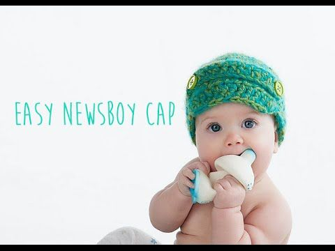 CROCHET TUTORIAL - NEWSBOY CAP - YouTube | Gorro de bebe | Pinterest ...