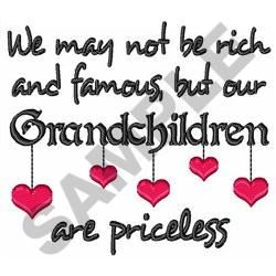 Grandchildren Are Priceless Embroidery Design #grandchildrenquotes