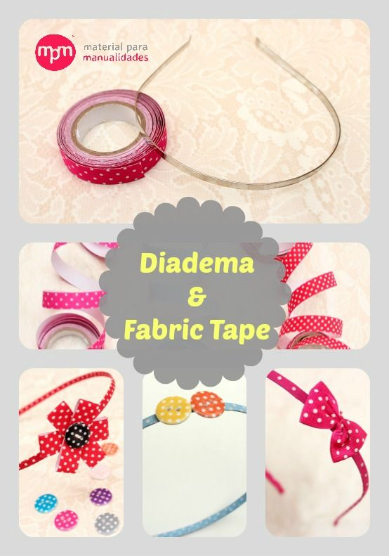 DIY-Tutorial: Diadema & Fabric Tape #fabrictape