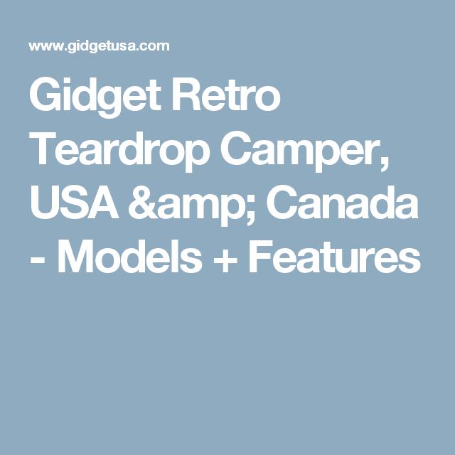 Gidget Retro Teardrop Camper Usa Canada Models Features