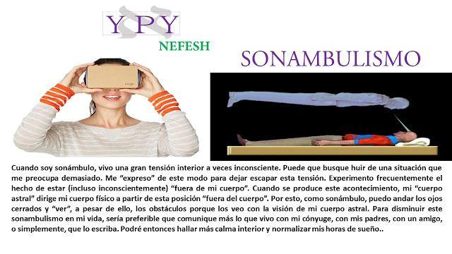 """YPY """"El Futuro es el Conocimiento"""": SONAMBULISMO - YPY NEFESH"""
