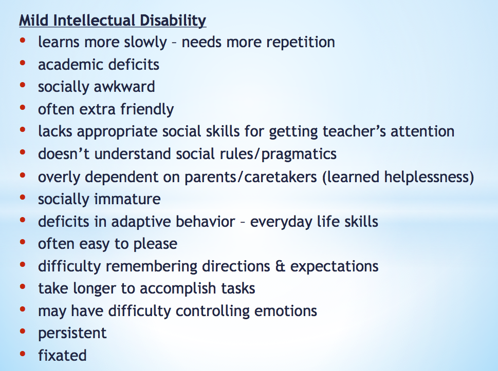 listed are various symptoms of a mild intellectual disability like