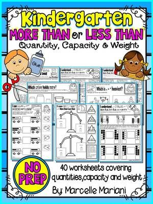 More than-Less than- NO PREP WORKSHEETS FOR KINDERGARTEN *Quantity ...