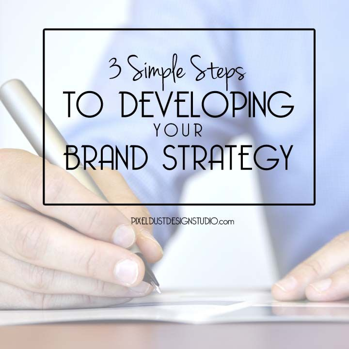 it doesn't have to be hard or complicated. Here are three simple steps to help you create your own powerful and personal brand strategy