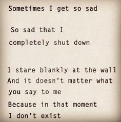 I Have Had Enough Quotes Google Search Depression Pinterest