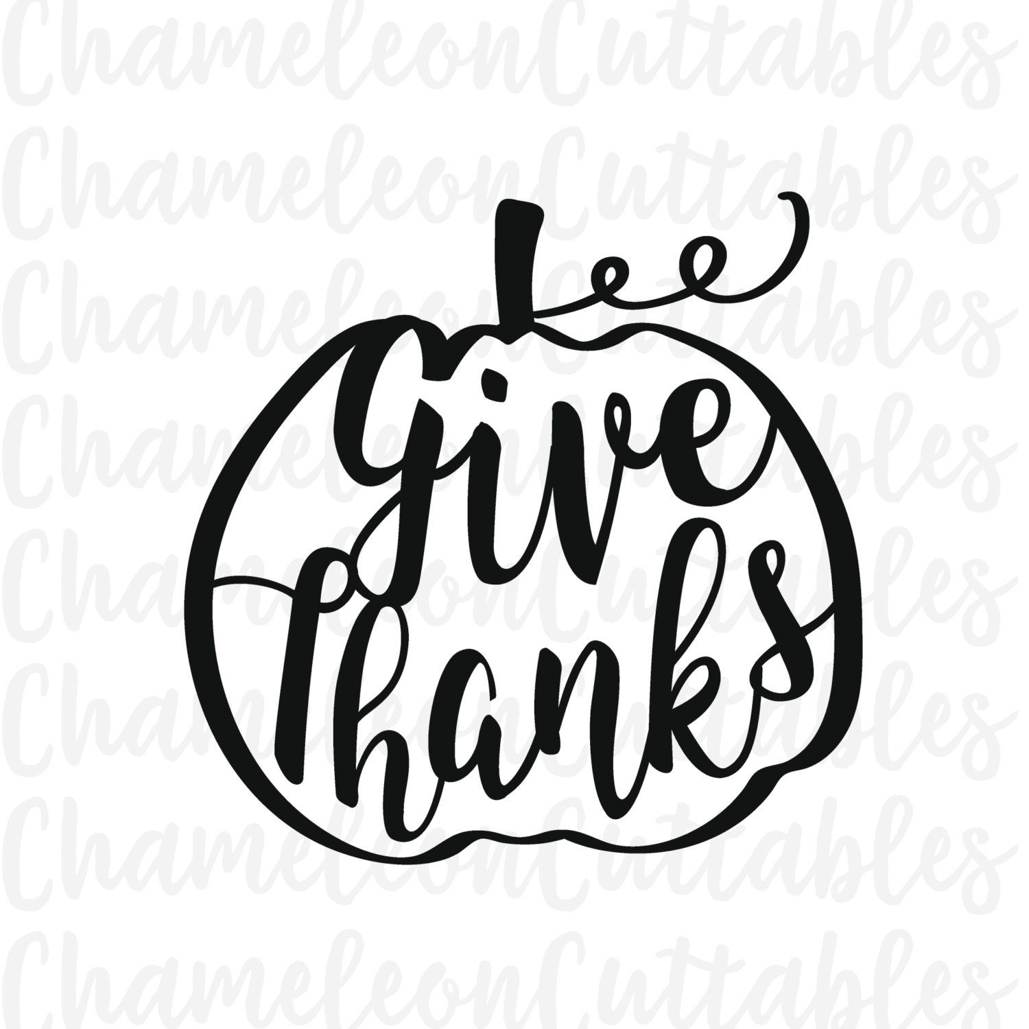 give thanks pumpkin svg Thanksgiving by ChameleonCuttables