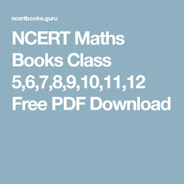 NCERT Maths Books Class 5,6,7,8,9,10,11,12 Free PDF Download