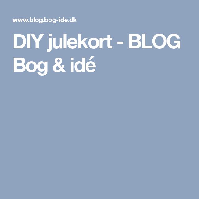 DIY julekort - BLOG Bog & idé