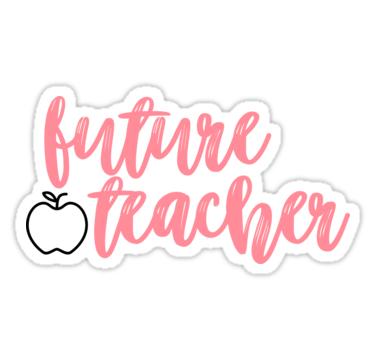 Future Teacher Stickers By Allieweek Redbubble Teacher Stickers Teacher Wallpaper Teacher