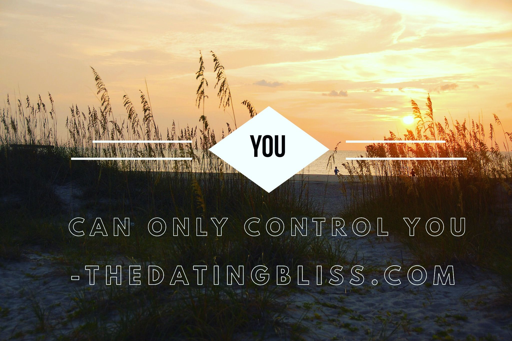 How to let go of control when dating