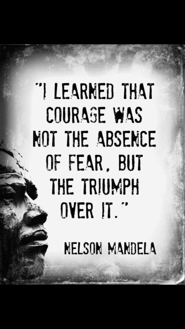#Courage is the triumph over #fear.
