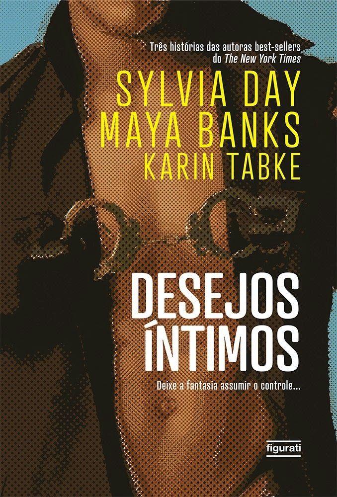 Desejos ntimos sylvia day livros pinterest desejos ntimos sylvia day fandeluxe Choice Image