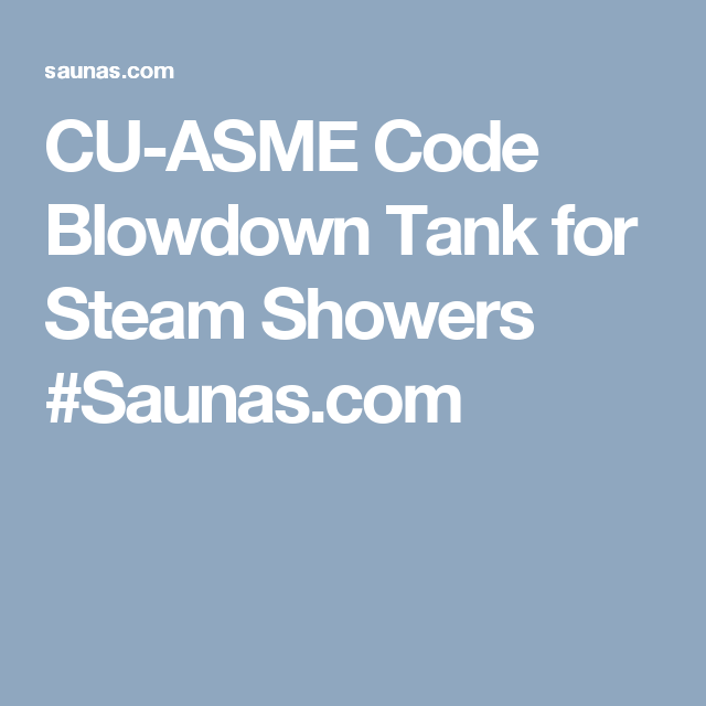 CU ASME Code Blowdown Tank For Steam Showers   Mr. Steam   Accessories And  Parts   Steam Shower