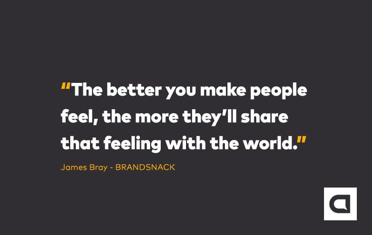 """The better you make people feel, the more they'll share that feeling with the world."" Sign up to our FREE brand starter email course at www.brandsnack.co. Be unique and charge more. Attract and build your ideal audience. Outdo your competition. THIS is how you start your epic brand!"