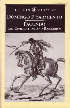 Sarmiento Facundo Civilizacion Y Barbarie Civilizacion Y Barbarie Libros Civilizacion