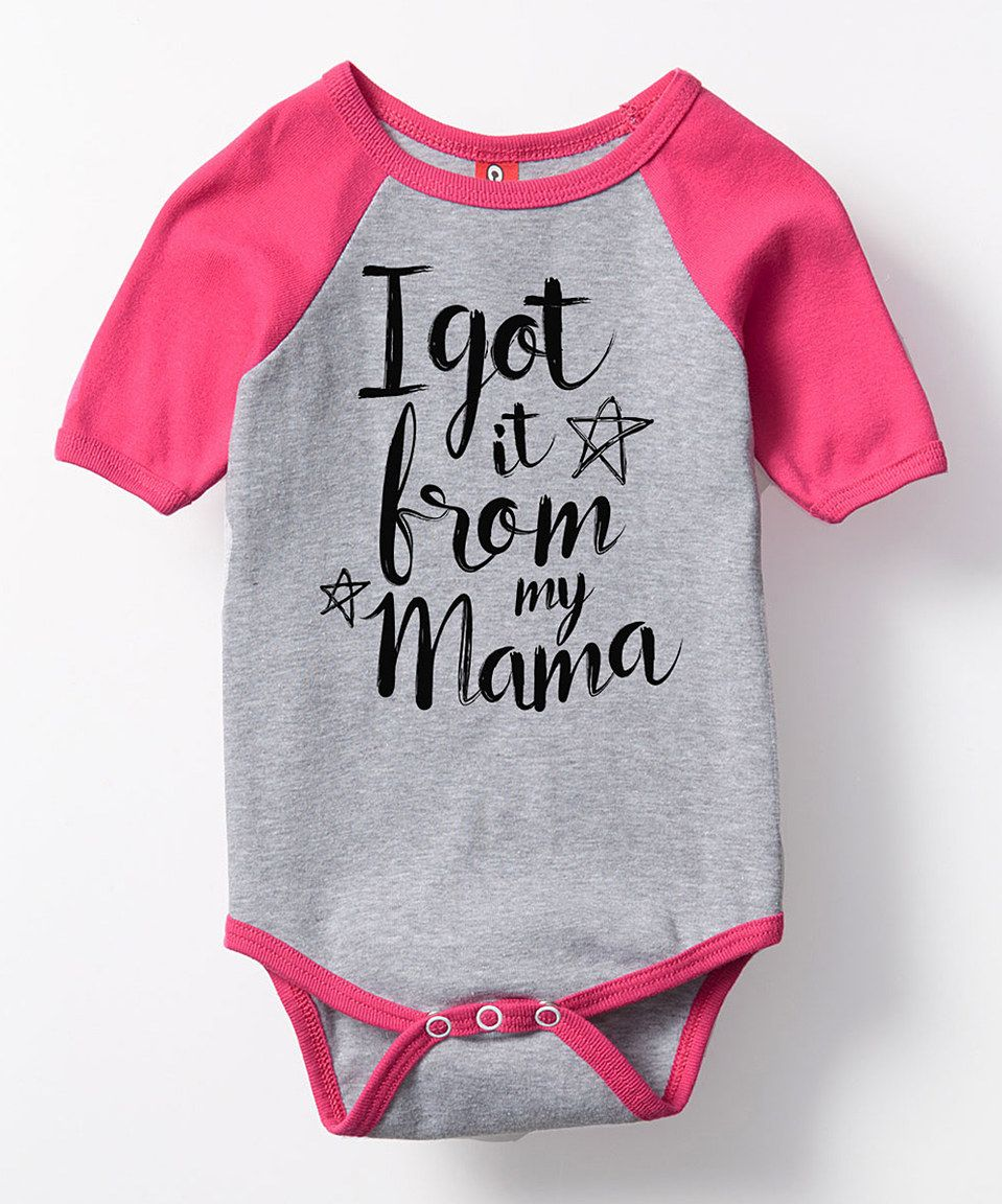Athletic Heather 'I Got It From My Mama' Bodysuit - Infant by It's Just Me #zulily #zulilyfinds