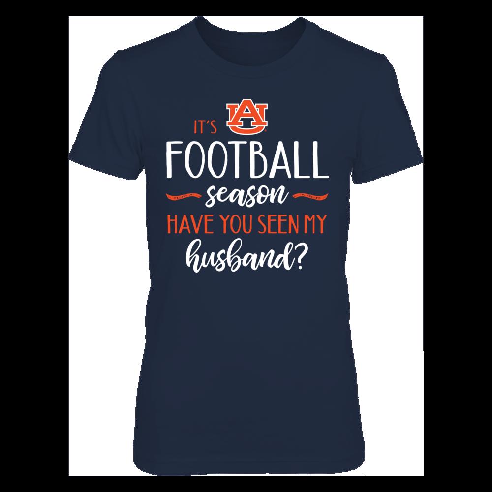 It S Auburn Football Season Have You Seen My Husband T