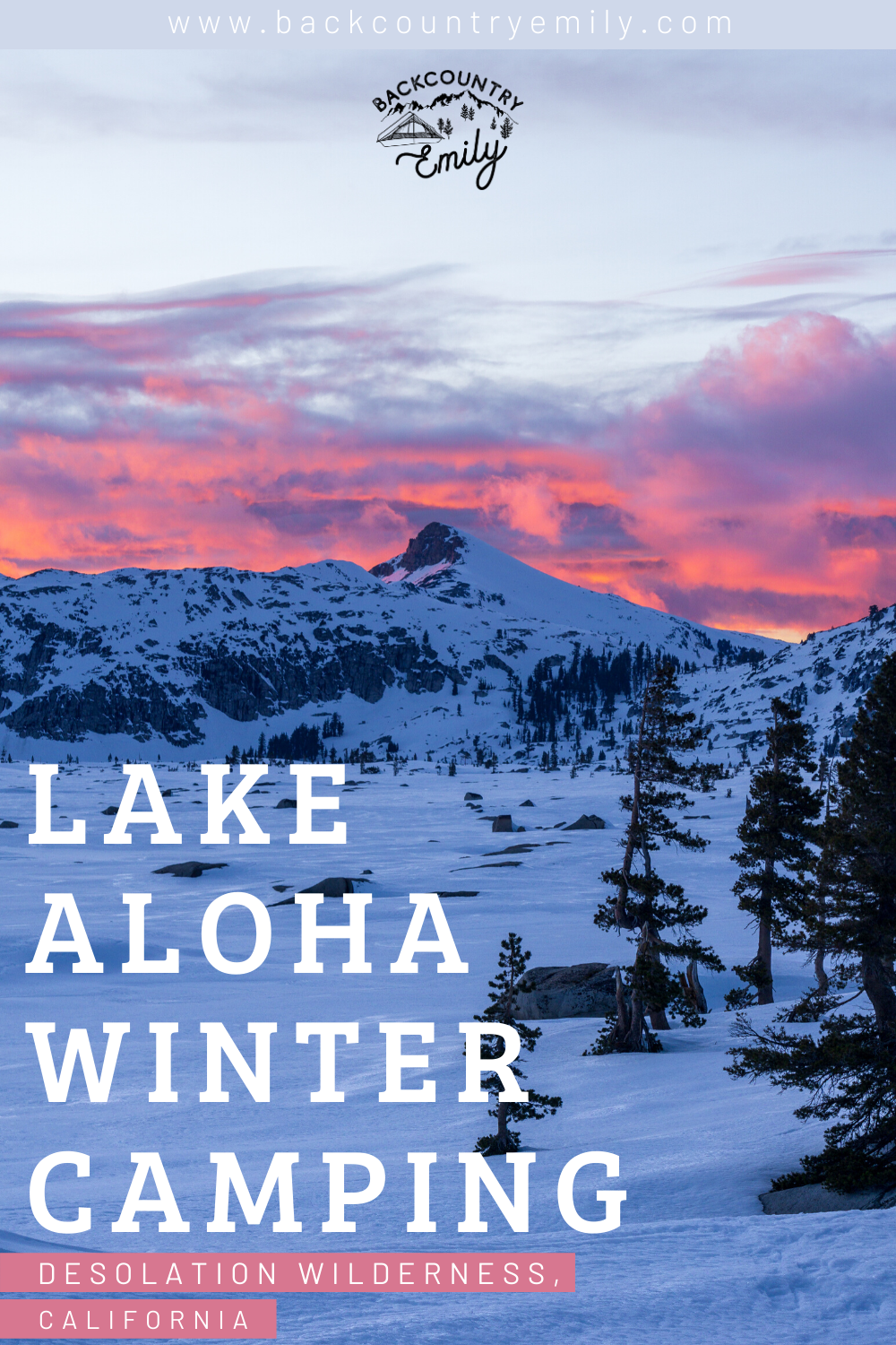 Everything you need to know about backpacking to Lake Aloha in Desolation Wilderness during the winter #hiking #backpacking #laketahoe #travel